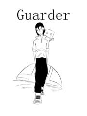 短篇Guarder